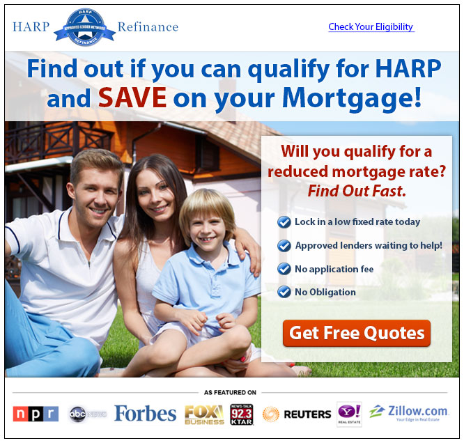 Verify Your HARP Eligibility and Save on your Mortgage!